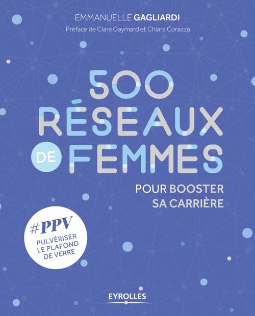 500 réseaux de femmes pour booster sa carrière (2e édition)
