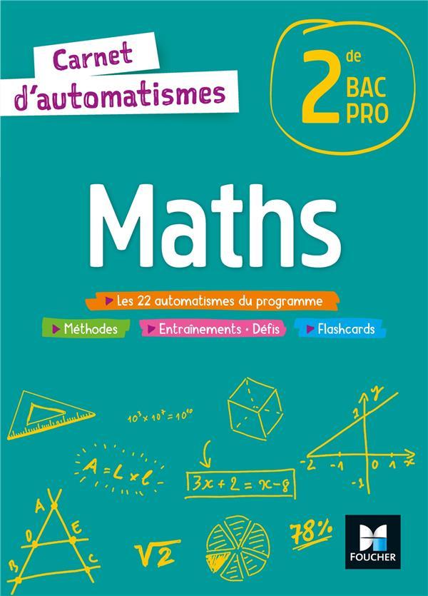 carnet d'automatismes ; maths ; 2de bac pro ; livre de l'élève (édition 2021)