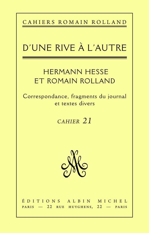Cahiers Roman Rolland t.21 ; Hermann Hesse et Romain Rolland