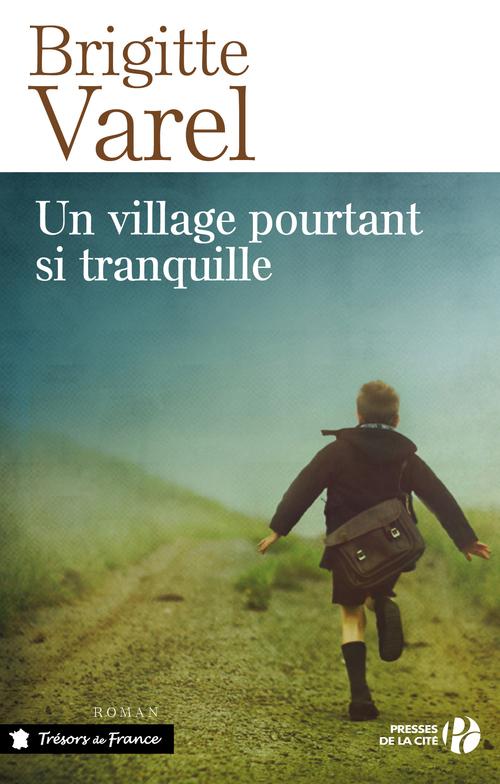 Un village pourtant si tranquille