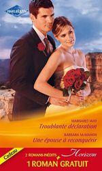 Vente Livre Numérique : Troublante déclaration - Une épouse à reconquérir - Le pari du bonheur  - Barbara McMahon - Trish Wylie - Margaret Way