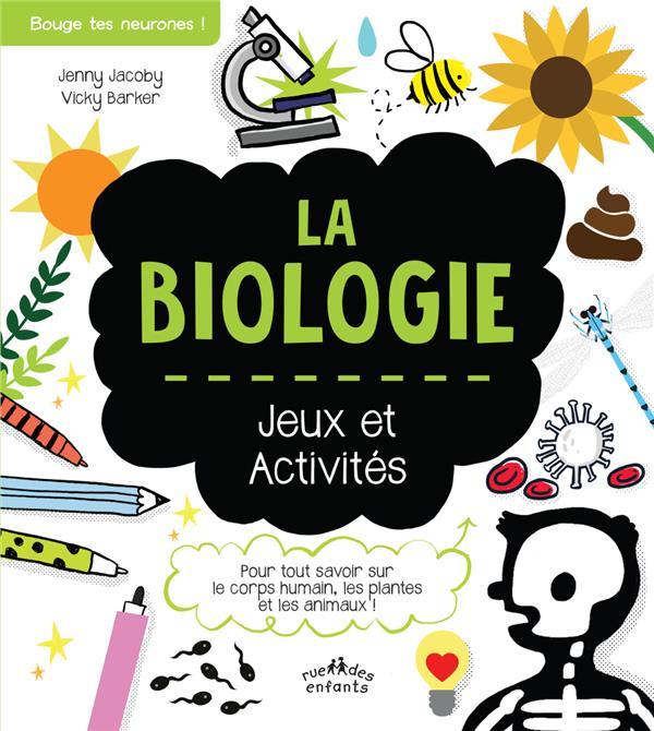 LA BIOLOGIE  -  JEUX ET ACTIVITES