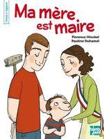 Vente EBooks : Ma mère est maire  - Florence HINCKEL