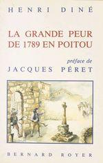 La grande peur de 1789 en poitou