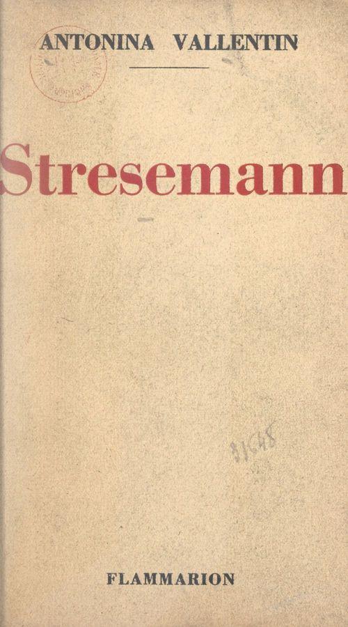 Stresemann  - Antonina Vallentin