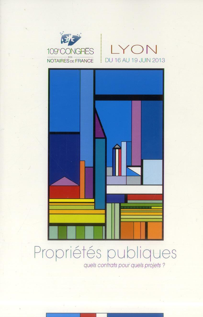 Propriete Publique ; Quels Contrats Pour Quels Projets ; 109e Congres Des Notaires