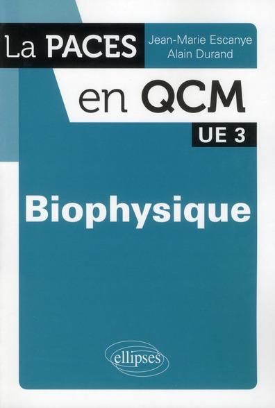 Biophysique ; Ue 3 (2e Edition)