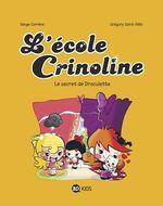 Vente Livre Numérique : L'école Crinoline, Tome 03  - Serge Carrère