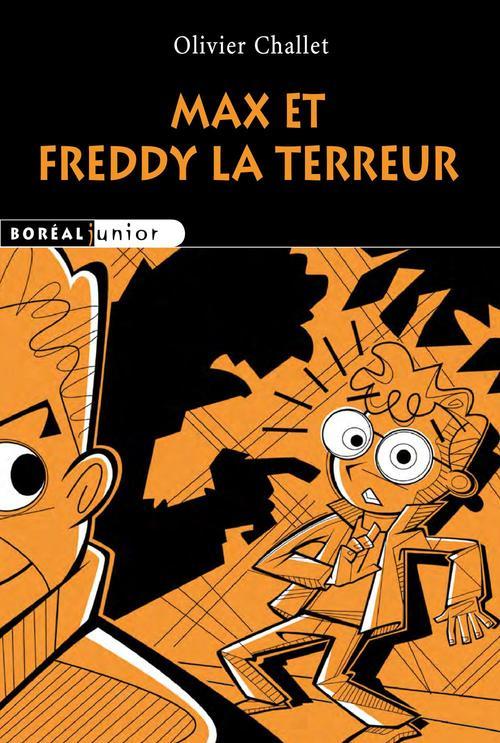 Max et Freddy la terreur