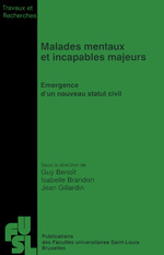Malades mentaux et incapables majeurs  - Jean Gillardin - Isabelle Brandon - Guy Benoît