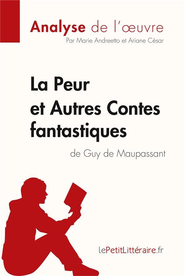 La peur et autres contes fantastiques, de Guy de Maupassant