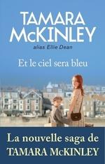 Vente EBooks : Et le ciel sera bleu  - Tamara McKinley