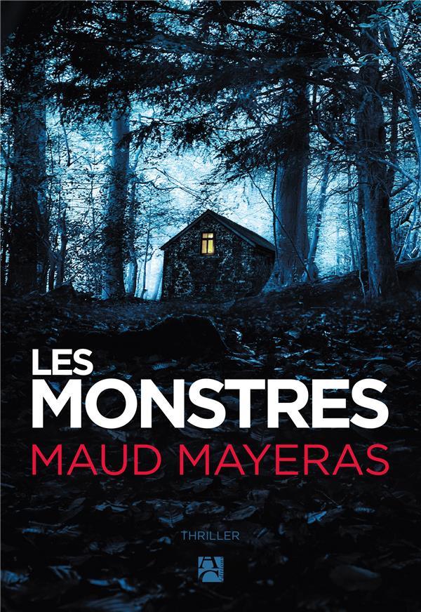 MAYERAS MAUD - LES MONSTRES