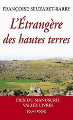 Étrangère des hautes terres  - Françoise Seuzaret-Barry