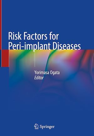 Risk Factors for Peri-implant Diseases  - Yorimasa Ogata
