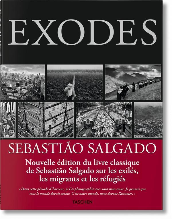 Sebastião Salgado : exodes