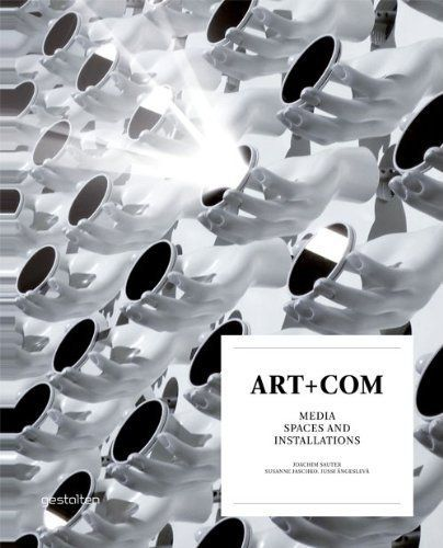Art+com ; media spaces and installations