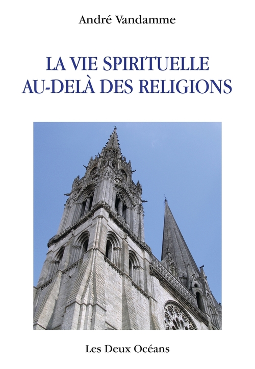La vie spirituelle au-delà des religions