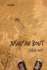 Vente EBooks : Jusqu'au bout  - Clélie Avit