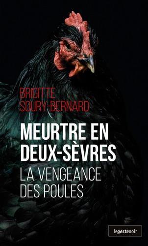 Meurtre en Deux-Sèvres ; la vengeance des poules