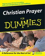 Christian Prayer For Dummies  - Richard WAGNER - Richard Wagner