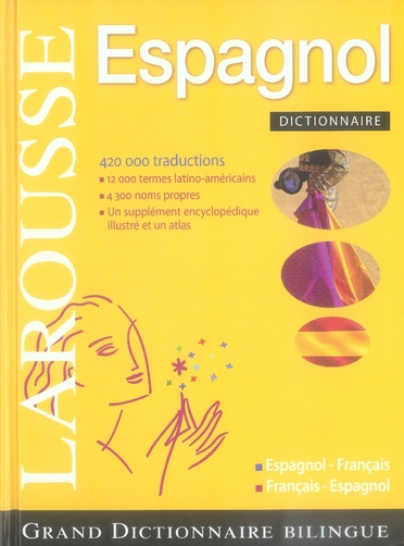 Grand Dictionnaire Francais-Espagnol