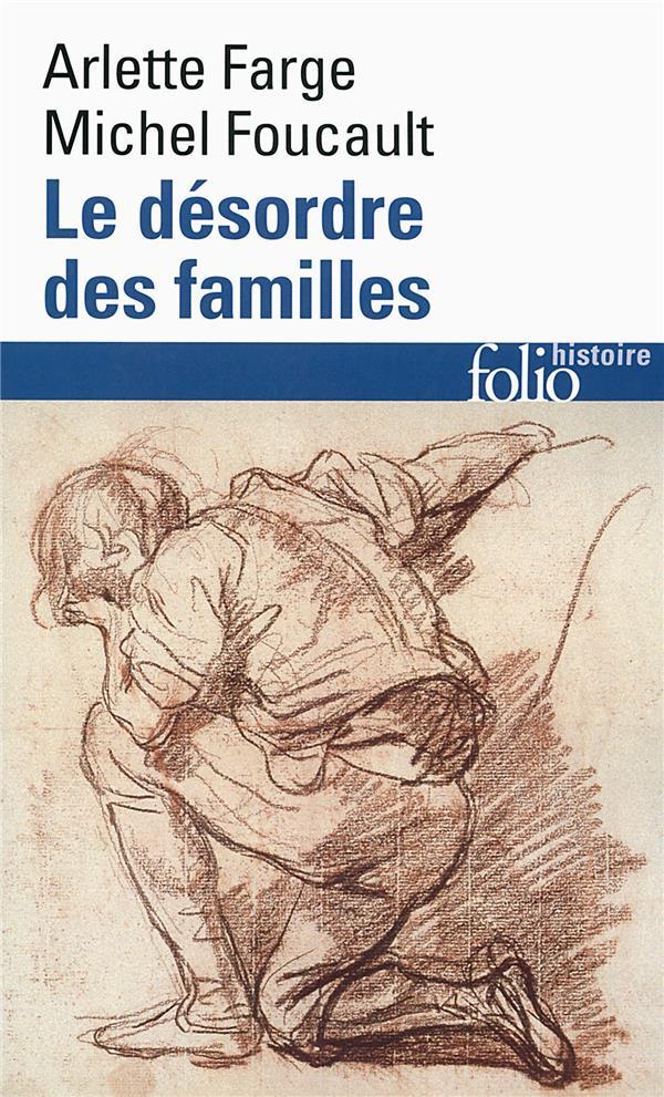 Le désordre des familles ; lettres de cachet des archives de la Bastille au XVIIIe siècle