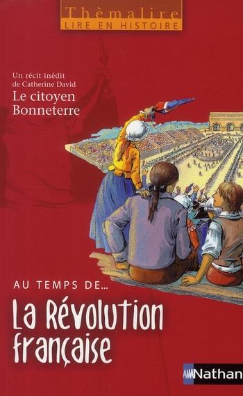 Themalire Lire En Histoire Au Temps De La Revolution Francaise Cm1 Cm2 Livre De L Eleve Catherine David Nathan Grand Format Librairie