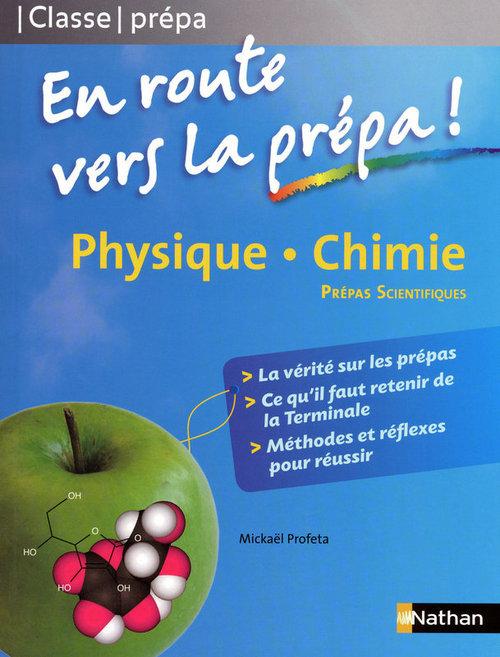 Physique Chimie - En route vers la prépa (PCSI MPSI PTSI)