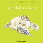 Vente EBooks : Les imagiers d´Ernest et Célestine - Au fil des saisons  - Gabrielle Vincent - Vincent