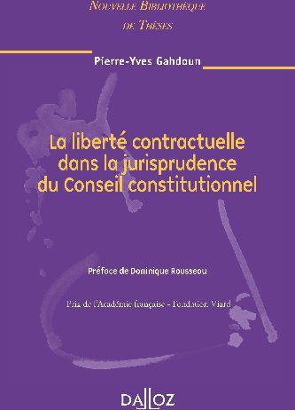 La liberté contractuelle dans la jurisprudence du conseil constitutionnel