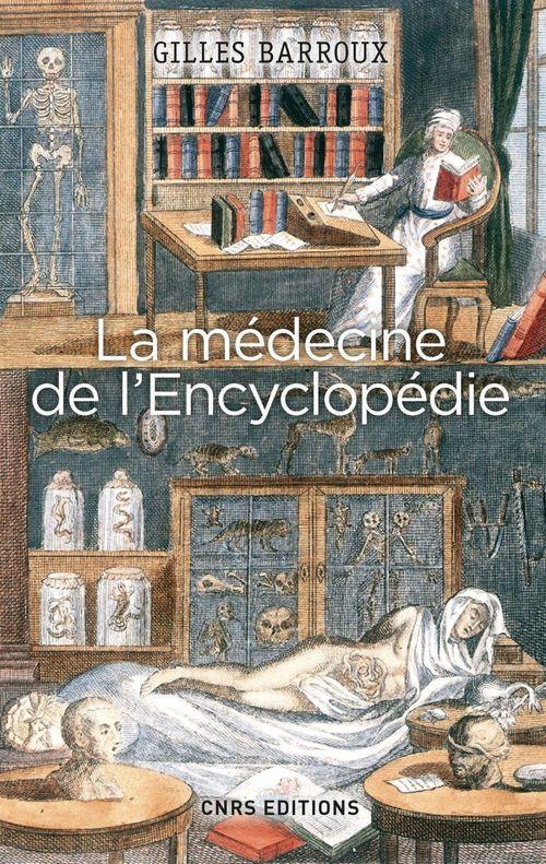 La Médecine de l'Encyclopédie. Entre tradition et modernité