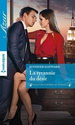 Vente EBooks : La tyrannie du désir  - Jennifer Hayward