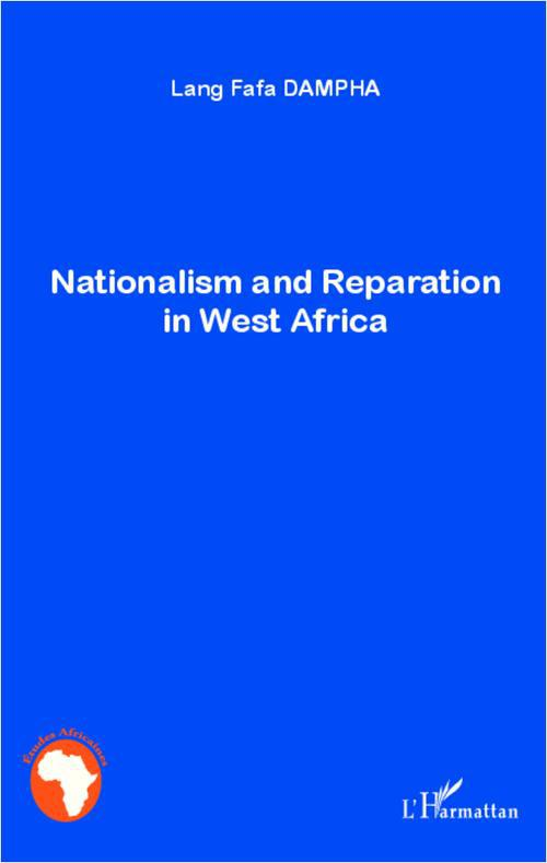 nationalism and reparation in West Africa