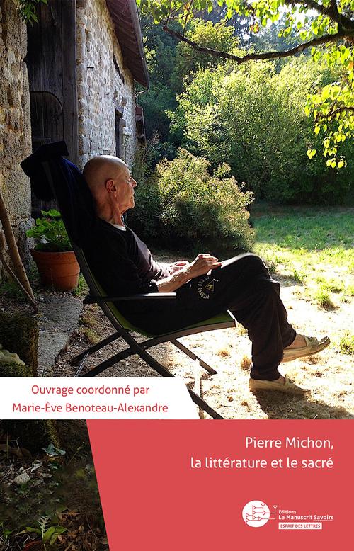 Pierre Michon, la littérature et le sacré