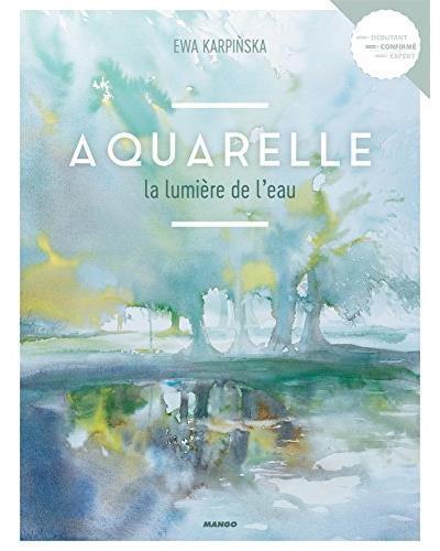 Aquarelle ; la lumière de l'eau