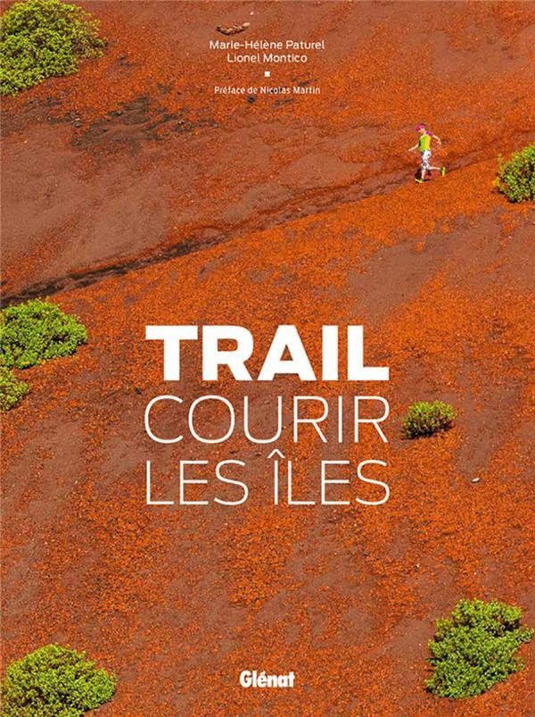 trail ; courir les Îles