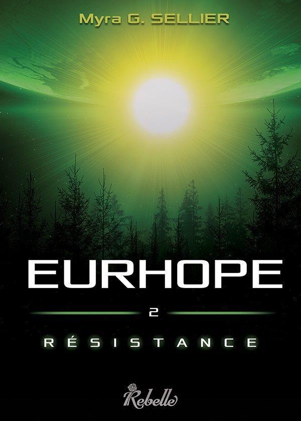 Eurhope t.2 ; résistance
