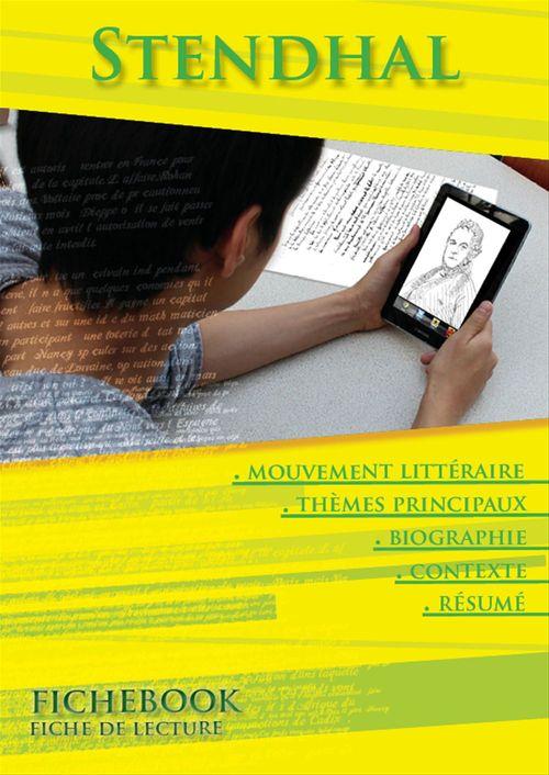 Fiche de lecture Stendhal - Résumés détaillés et analyses littéraires de référence