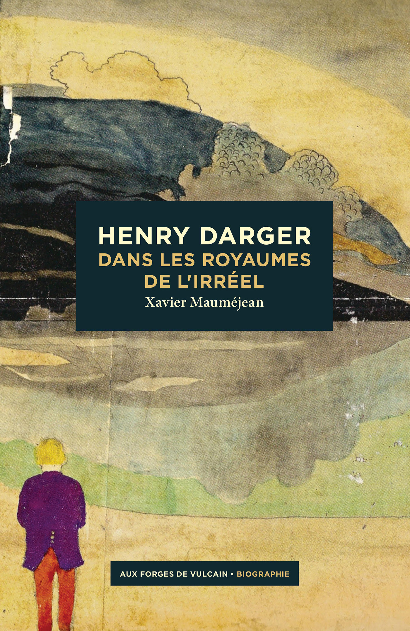 Henry Darger ; dans les royaumes de l'irréel