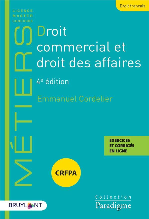 Droit commercial et droit des affaires (4e édition)