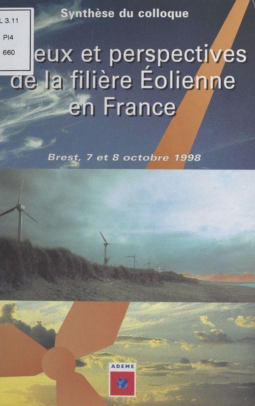 Enjeux et perspectives de la filière éolienne en France
