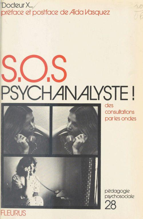 S.O.S. psychanalyse ! Des consultations sur les ondes