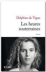 Vente EBooks : Les heures souterraines  - Delphine de Vigan