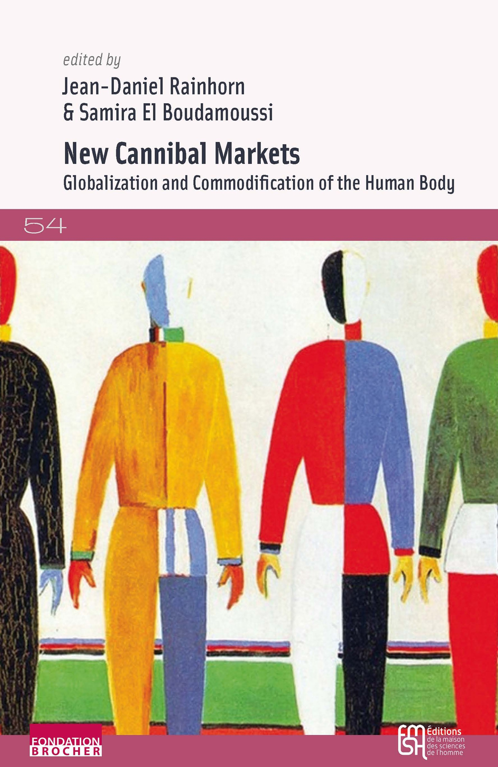new cannibal markets ; globalization and commodification of the human body