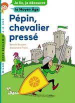 Vente Livre Numérique : Pépin, jeune chevalier  - Benoît Broyart