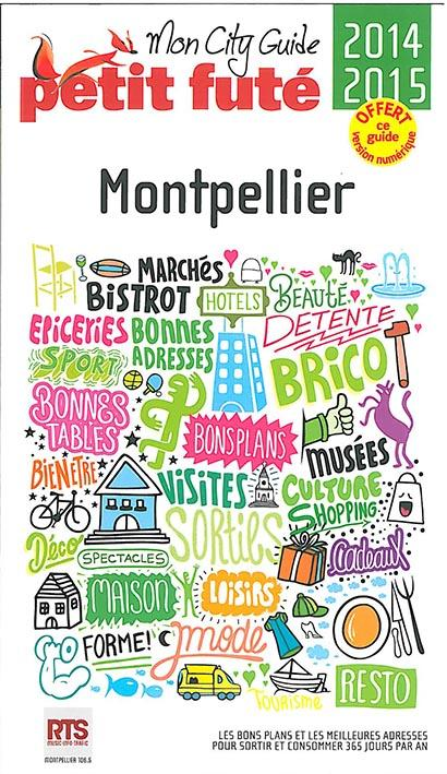 Guide Petit Fute ; City Guide; Montpellier (Edition 2014)