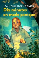 Vente Livre Numérique : Dix minutes en mode panique  - Jean-Christophe Tixier
