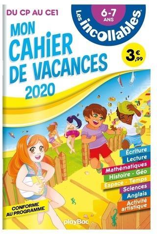 Les incollables ; cahier de vacances ; du CP au CE1
