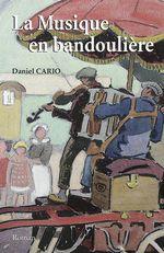 Vente Livre Numérique : La musique en bandoulière  - Daniel CARIO